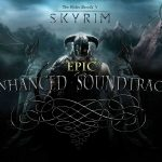 Epic Enhanced Skyrim Soundtrack